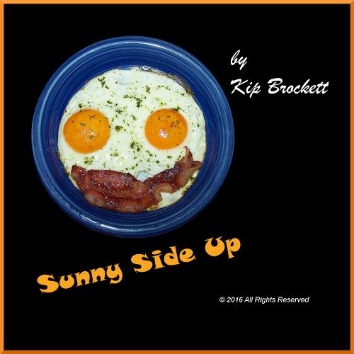 Sunny Side Up (Kip Brockett)